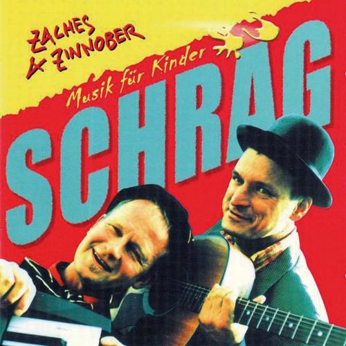 Zaches und Zinnober. Schräg. Musik für Kinder. CD.