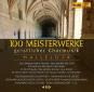 100 Meisterwerke der geistlichen Chormusik. 4 CDs Bild 1