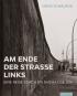 Am Ende der Straße links. Eine Reise durch die ehemalige DDR. Bild 1