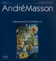André Masson. Gesammelte Schriften II. Bild 1