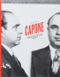 Capone. A Photographic Portrait of America's Most Notorious Gangster. Bild 1