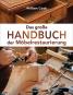 Das große Handbuch der Möbelrestaurierung. Selbst restaurieren, reparieren, aufarbeiten, pflegen. Bild 1