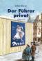 Der Führer privat. Bild 1