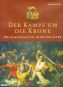 Der Kampf um die Krone - Königsdynastien im Mittelalter Bild 1