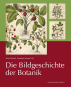 Die Bildgeschichte der Botanik. Pflanzendarstellungen des 15.-18. Jahrhunderts aus der Sammlung Christoph Jacob Trew. Bild 1