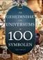 Die Geheimnisse des Universums in 100 Symbolen. Bild 1