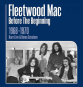Fleetwood Mac. Before The Beginning: 1968 - 1970 Live & Demo Sessions. 3 CDs. Bild 1