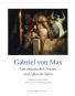 Gabriel von Max. Von ekstatischen Frauen und Affen im Salon. Gemälde zwischen Wahn und Wissenschaft. Bild 1