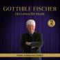 Gotthilf Fischer. Ein Leben für Musik - Seine schönsten Lieder. 2 CDs. Bild 1