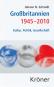 Großbritannien 1945-2010. Kultur, Politik, Gesellschaft. Bild 1