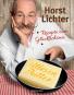 Horst Lichter. Alles in Butter. Rezepte zum Glücklichsein. Bild 1