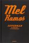 Mel Ramos. Superman im Supermarkt. Bild 1