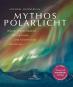 Mythos Polarlicht Bild 1