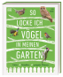 So locke ich Vögel in meinen Garten. Futter, Nistplätze, geeignete Pflanzen. Bild 1