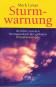 Sturmwarnung - Berichte von den Brennpunkten der globalen Klimakatastrophe Bild 1