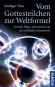 Vom Gottesteilchen zur Weltformel. Urknall, Higgs, Antimaterie und die rätselhafte Schattenwelt. Bild 1