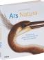 Ars Natura. Meisterwerke großer Naturforscher von Merian bis Haeckel. Bild 2
