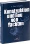 Konstruktion und Bau von Yachten. 3. aktualisierte Auflage. Bild 2