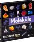 Moleküle. Die Elemente und die Architektur aller Dinge. Bild 2