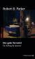 Robert B. Parker. Auftrag für Spenser Paket. 4 Bände. Bild 2