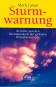 Sturmwarnung - Berichte von den Brennpunkten der globalen Klimakatastrophe Bild 2