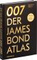 007. Der James Bond Atlas. 1954-2020. Filme, Schauplätze und Hintergründe. Bild 3