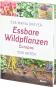Essbare Wildpflanzen Europas. 1500 Arten. Bild 4
