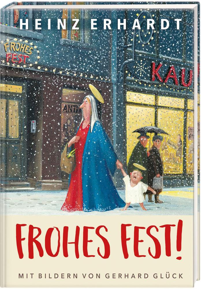 Frohes Fest! Weihnachten mit Heinz Erhardt und Bildern von